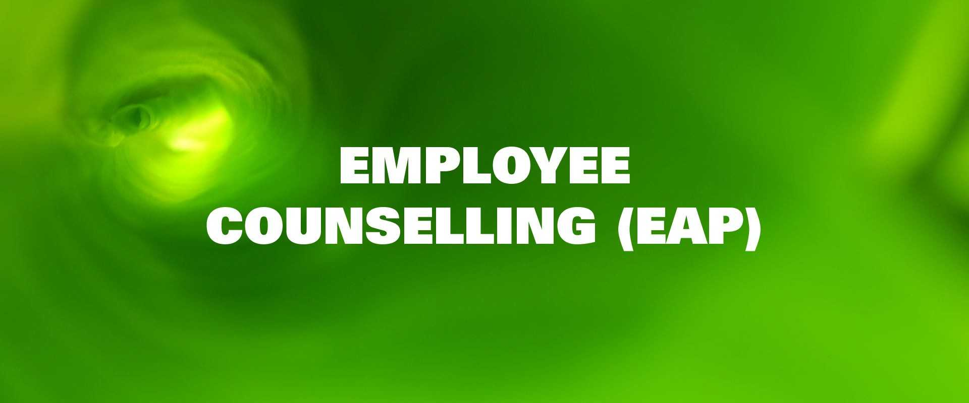 Employee counselling (EAP)