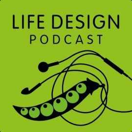 Life design podcast